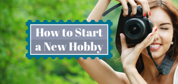 How to start a new hobby